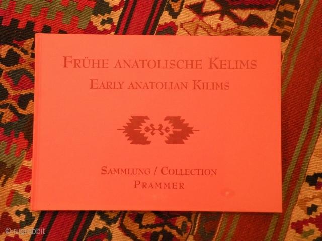 Frühe Anatolische Kelims Early Anatolian Kilims
