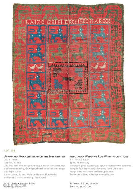 Lot 108, Alpujarra Wedding Rug, 200x173cm, 16th century, Auction December 15th at 4pm, https://www.liveauctioneers.com/item/67152397_alpujarra-wedding-rug-with-inscriptions