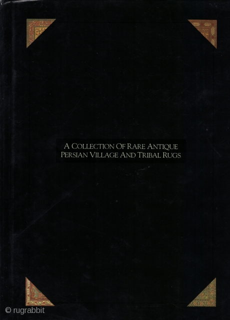 A Collection of Rare Antique Persian Village and Tribal Rugs