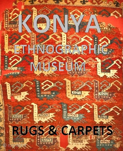 http://rugrabbit.com/content/konya-museum-ethnography-rugs-carpets rugrabbit would like to thank Seref Ozen for sharing his original images of this fascinating collection of rugs and carpets from the Konya Ethnographic Museum! Click the link to view. or  ...