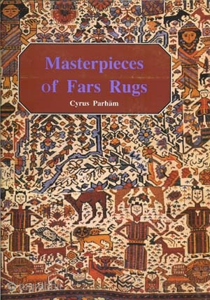 "Very rare ""Masterpieces of Fars Rugs"" by Cyrus Parham in English and Persian. 360 pp. 110 color plates. 9 x 12 Hardback in dust jacket in Very Good condition. 