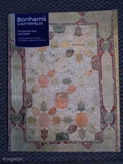 Bonhams & Butterfields, Fine Oriental Rugs & Carpets, september 16th 2003, LA, SF