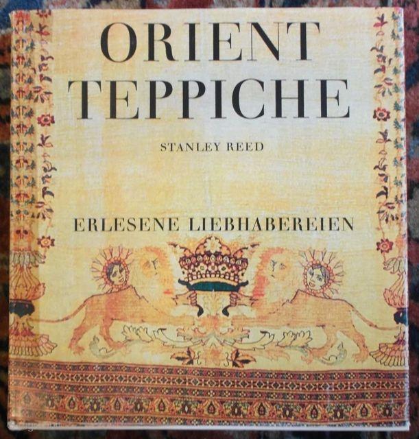 Stanley Reed: Orient Teppiche. Erlesene Liebhabereien