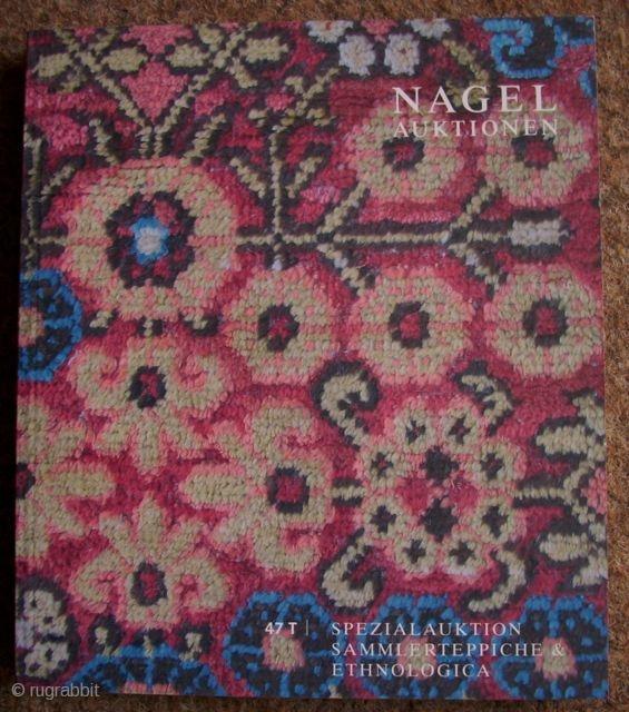 Nagel auctioncatalogue collectors-carpets 47 T 30.10.2006