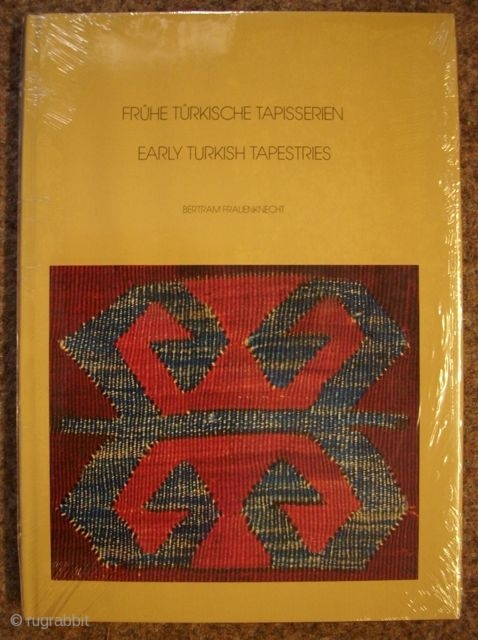 Bertram Frauenknecht: Early turkish tapestries
