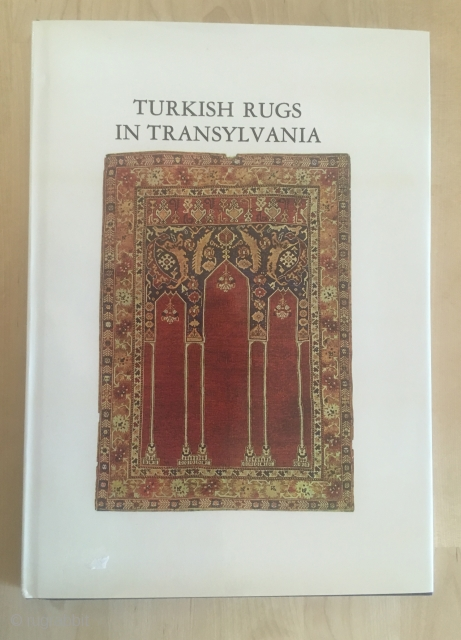 Turkish Rugs in Transylvania: A New Edition by Marino and Clara Dall'oglio
