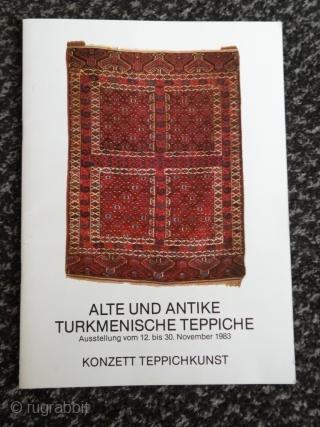 Gewebte Poesie,Frühe anatolische Kelims. Graz, 1991 Konzett teppich,Graz,1986 Alte und antike Türkmenische Teppiche, Graz,1983