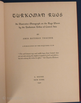 """Turkoman Rugs"" by Amos Bateman Thacher, 1940, Hardback, Excellent condition."