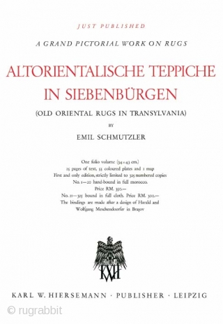 This is the first compact reprint of Emil Schmutzler's famous book. It was meant to celebrate the 75th anniversary of the famous work ALTORIENTALISCHE TEPPICHE IN SIEBENBÜRGEN (pubblished by Hiersemann from Leipzig  ...
