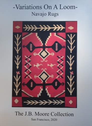 Variations on a Loom: Navajo Weavings from the Catalogs og J. B. Moore, The Robert and Anne Smith Collection
