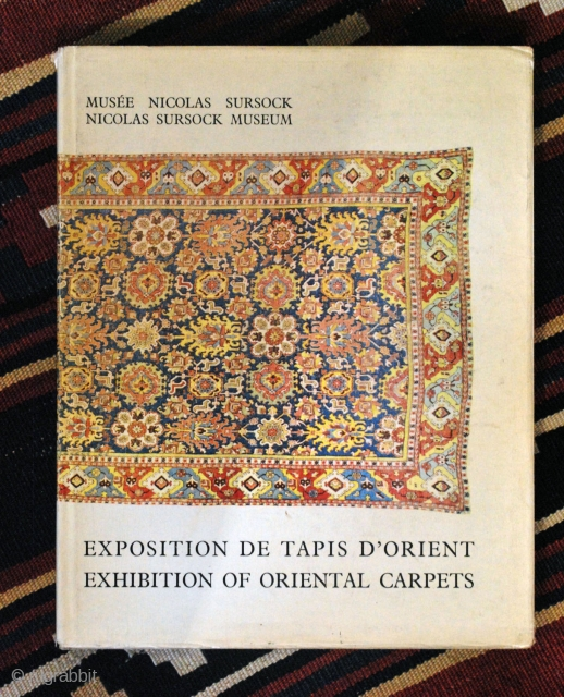 1963 Nicholas Sursock Museum Rug Exhibition catalogue. English, French and Arabic texts. A numbered copy of that scarce book. 220 pages, 23 x 29 cm. Cloth hardback with dust-jacket. Good condition.