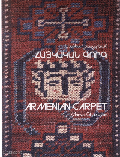 Book. Armenian Carpet by Manya Ghazarian 