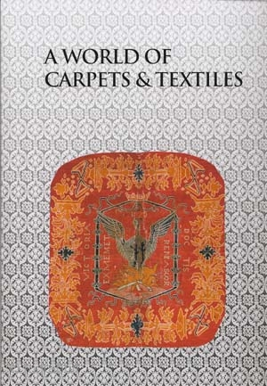 A World of Carpets and Textiles http://www.rugbooks.com/catalog/product_view/?product_id=12447