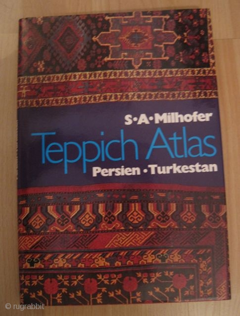 Milhofer: Teppich-Atlas: Persien, Turkestan