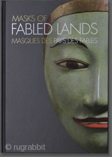 Masks of Fabled Lands / Masques des Pays des fables